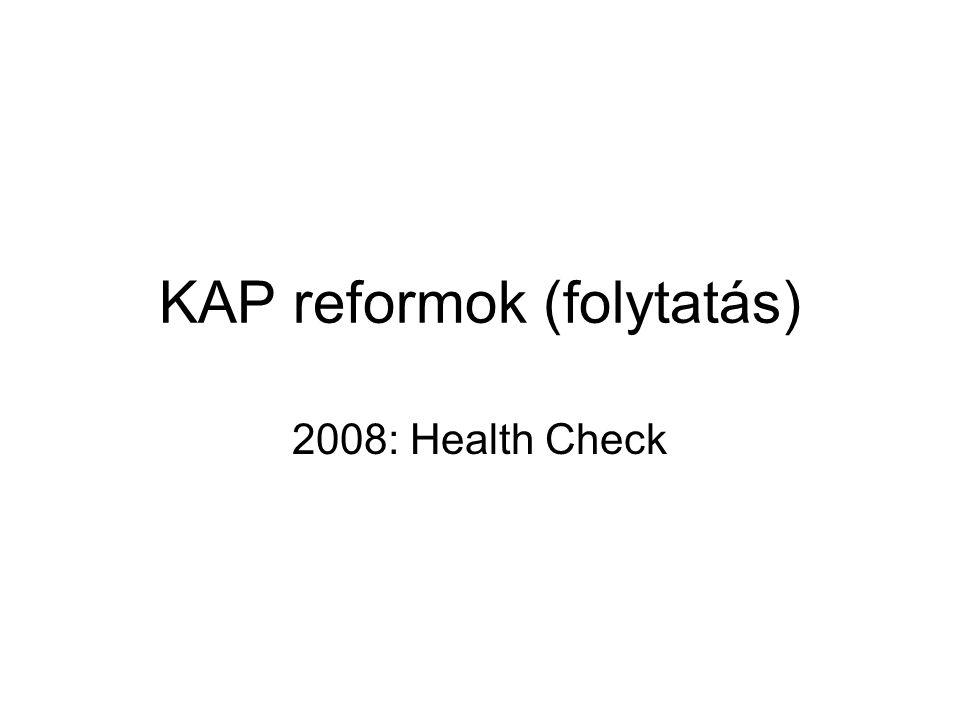 KAP reformok (folytatás)