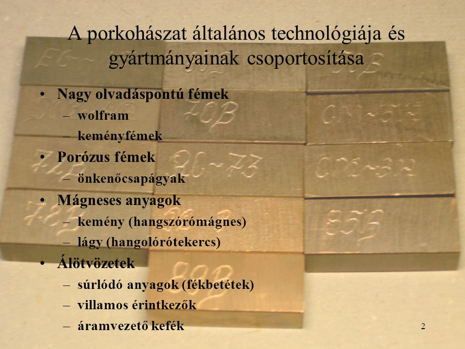 A porkohászat általános technológiája és gyártmányainak csoportosítása