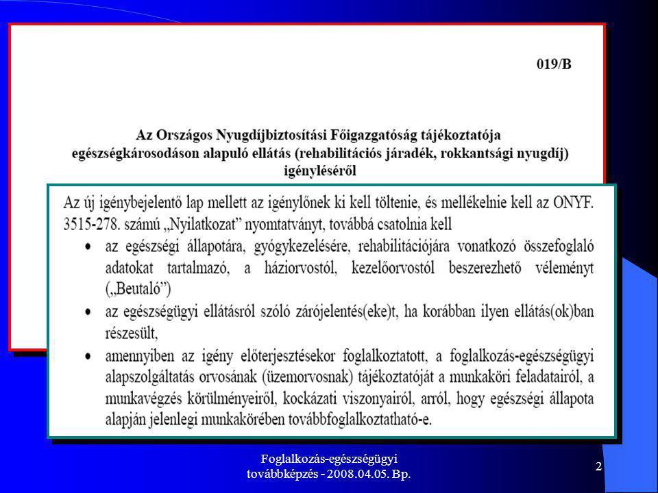 Foglalkozás-egészségügyi továbbképzés - 2008.04.05. Bp.