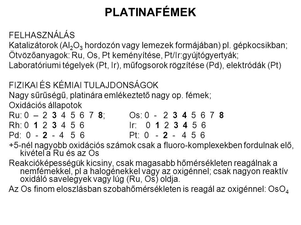 PLATINAFÉMEK FELHASZNÁLÁS
