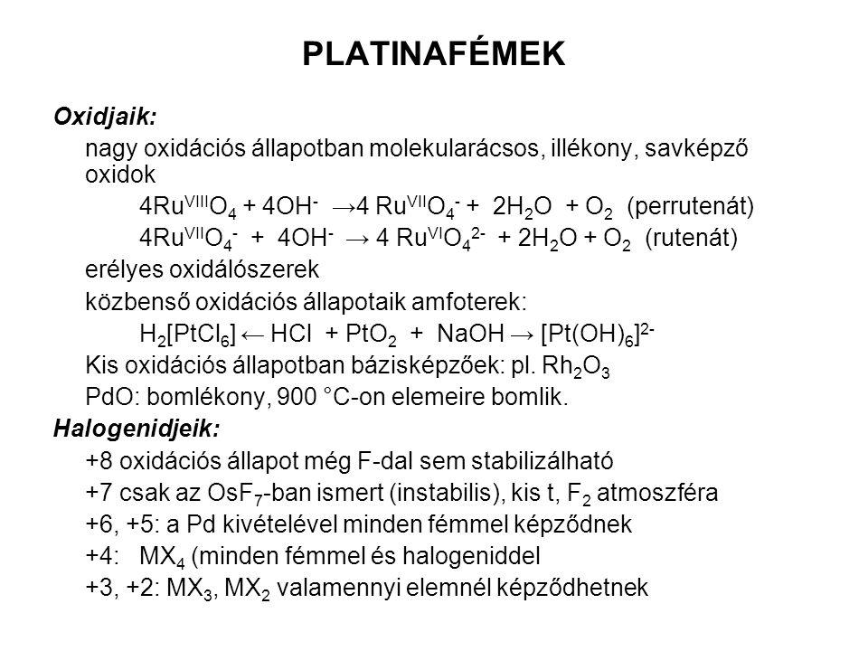 PLATINAFÉMEK Oxidjaik:
