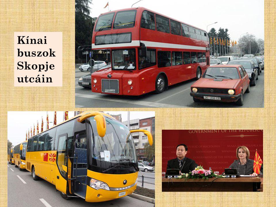 Kínai buszok Skopje utcáin