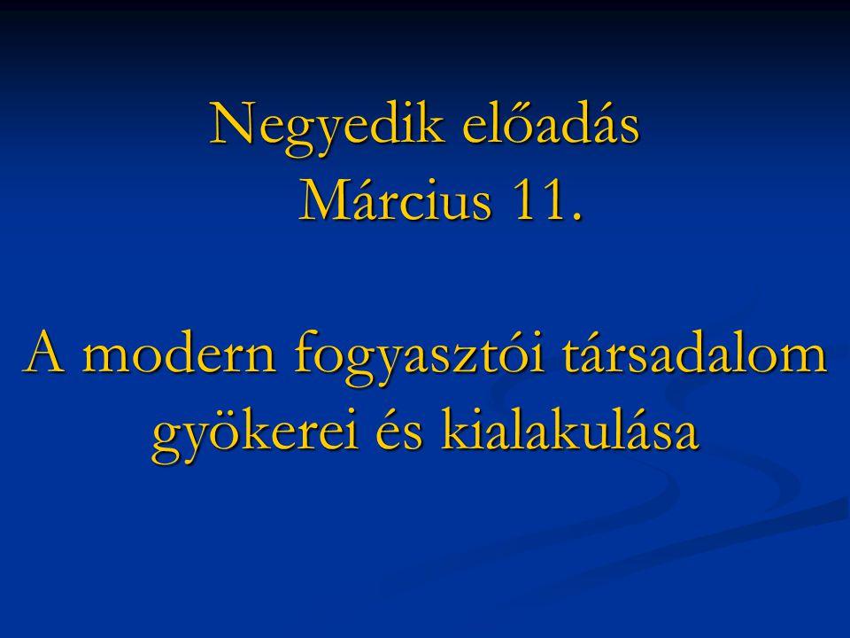 Negyedik előadás Március 11