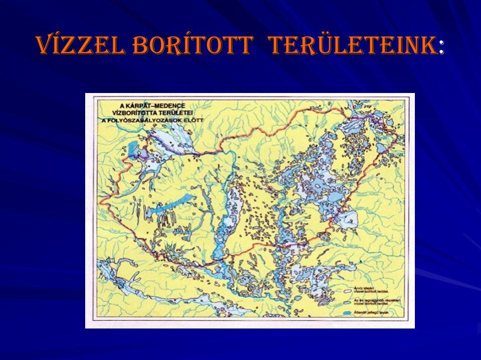 Vízzel borított területeink: