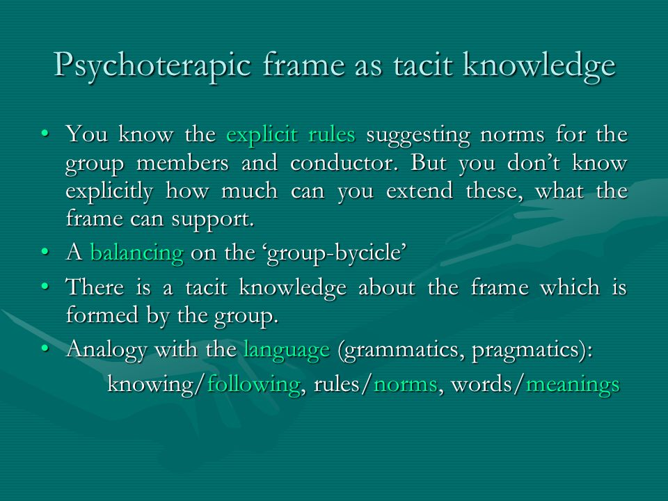 Psychoterapic frame as tacit knowledge