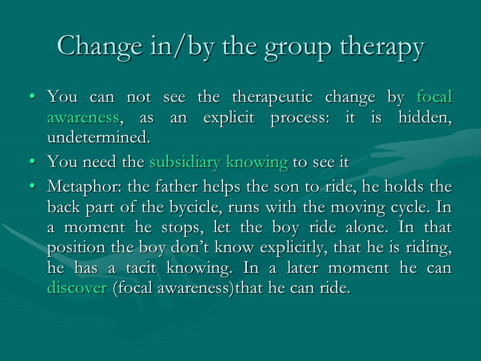 Change in/by the group therapy