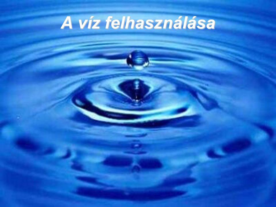 A víz felhasználása