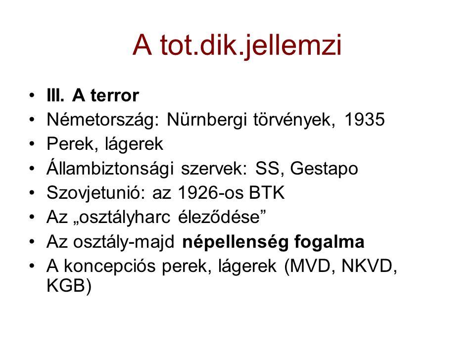 A tot.dik.jellemzi III. A terror