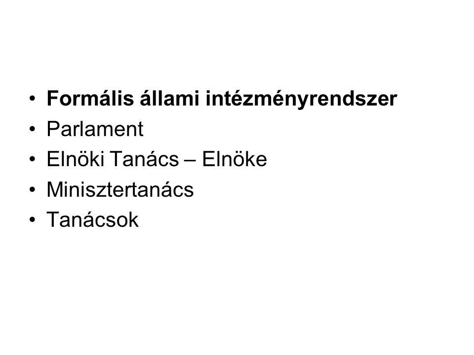 Formális állami intézményrendszer