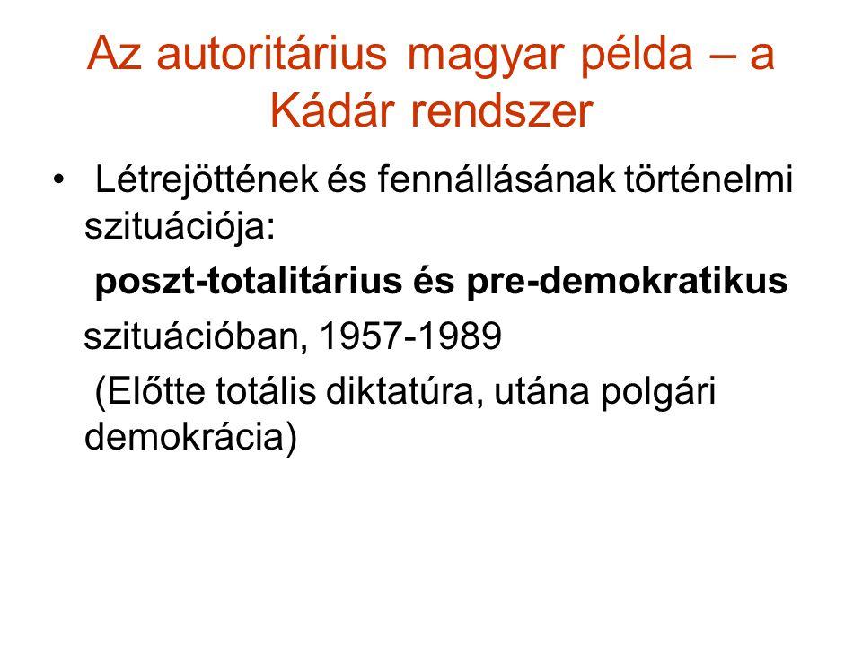 Az autoritárius magyar példa – a Kádár rendszer