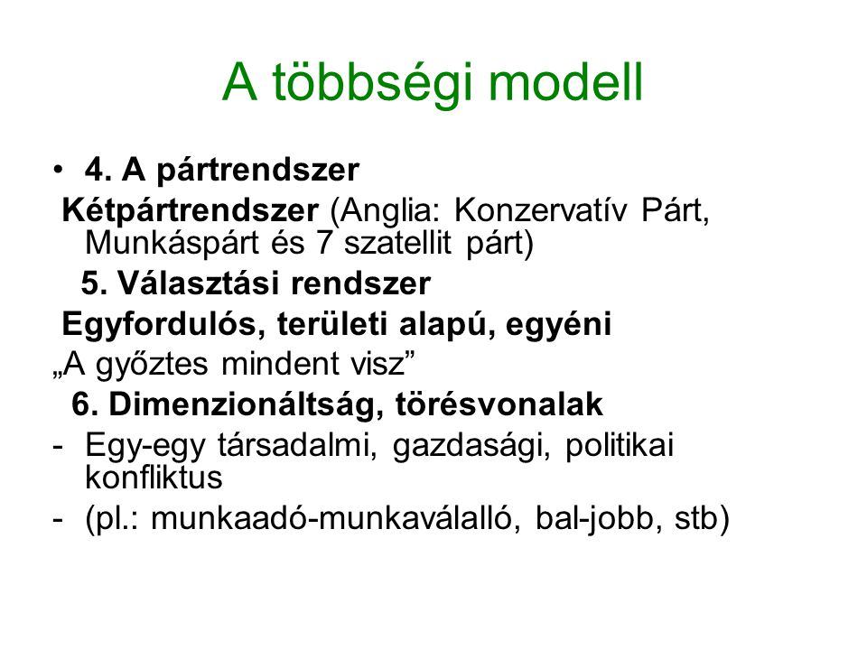 A többségi modell 4. A pártrendszer