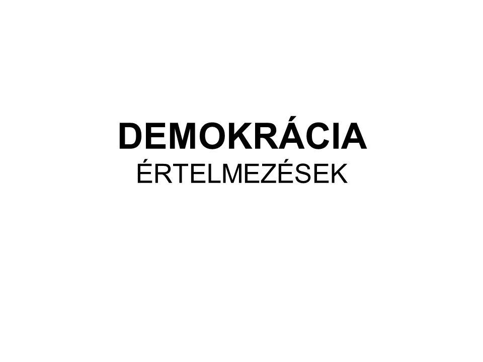DEMOKRÁCIA ÉRTELMEZÉSEK