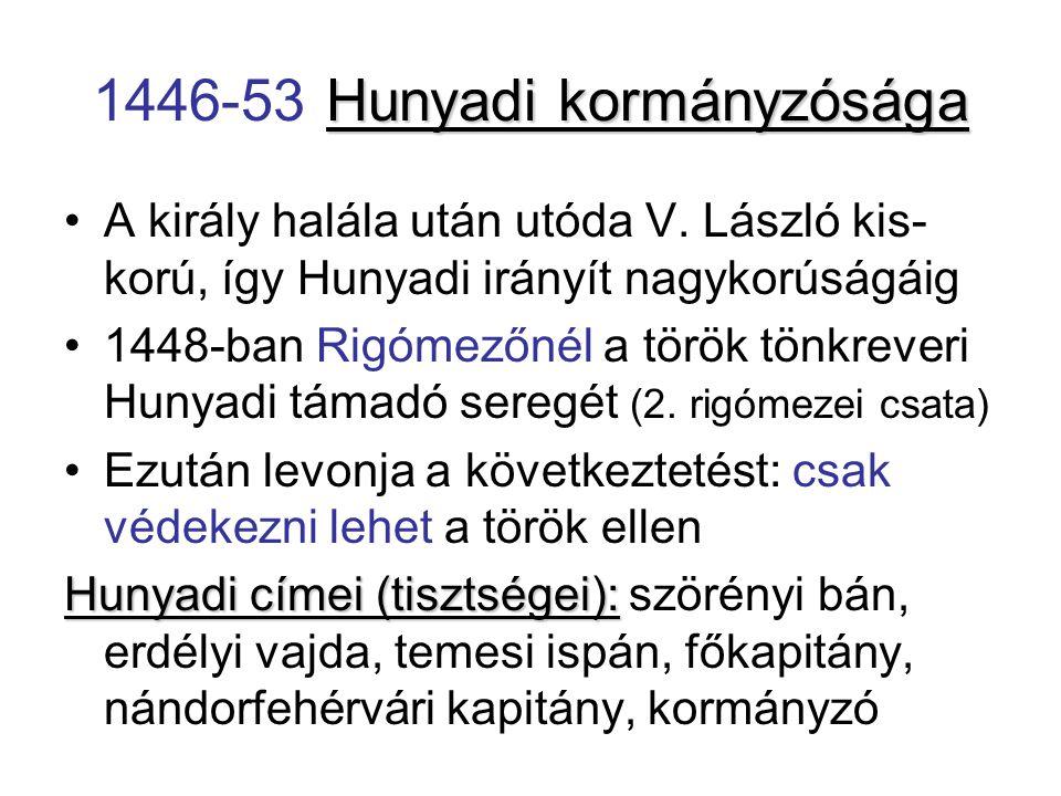 1446-53 Hunyadi kormányzósága