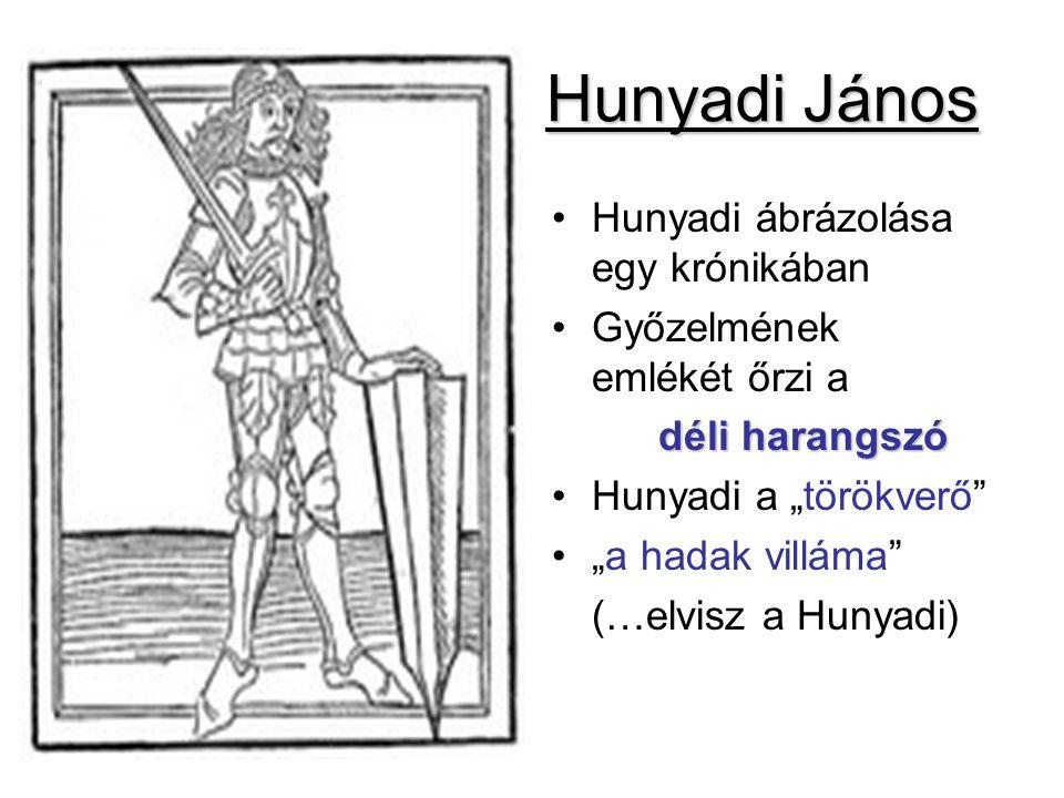 Hunyadi János Hunyadi ábrázolása egy krónikában