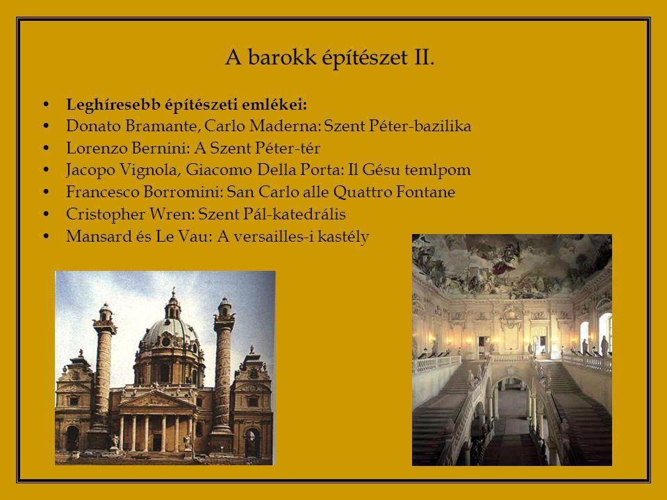 A barokk építészet II. Leghíresebb építészeti emlékei: