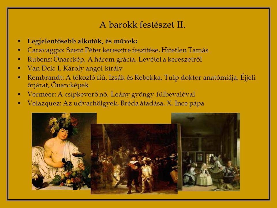 A barokk festészet II. Legjelentősebb alkotók, és művek: