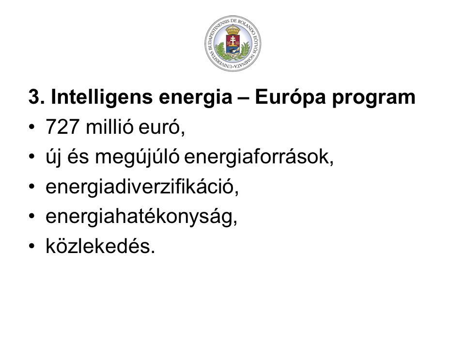 3. Intelligens energia – Európa program