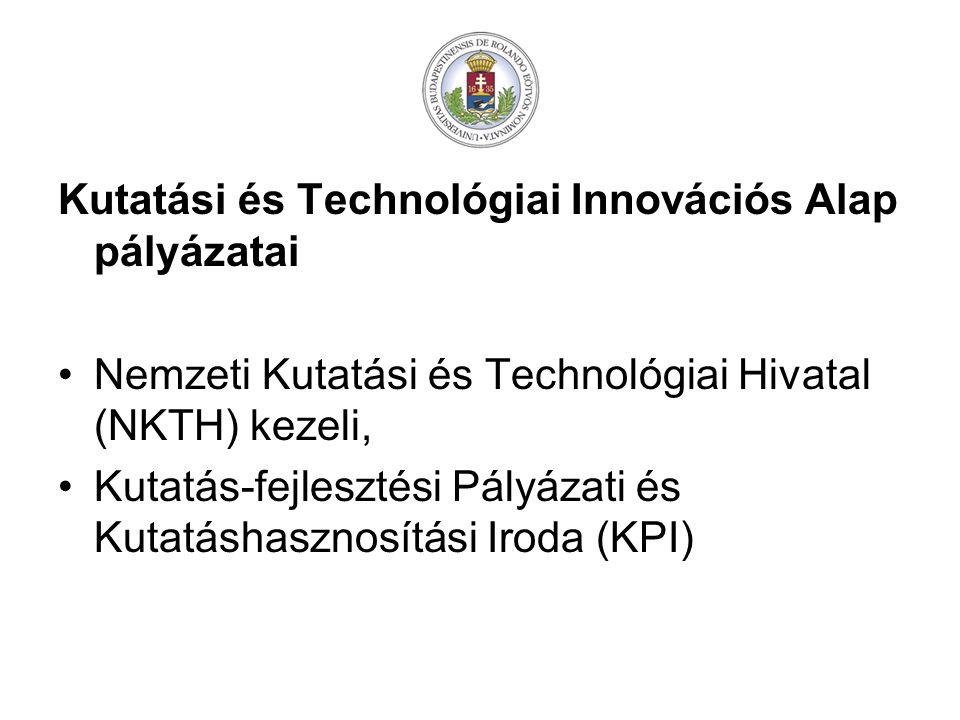 Kutatási és Technológiai Innovációs Alap pályázatai