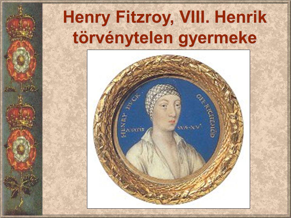 Henry Fitzroy, VIII. Henrik törvénytelen gyermeke