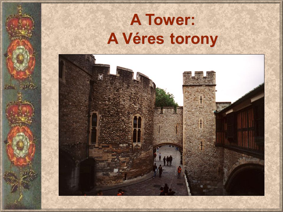 A Tower: A Véres torony