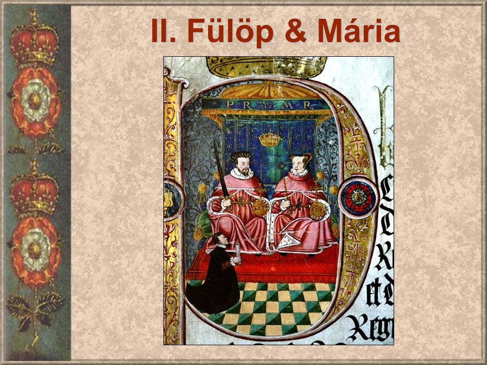 II. Fülöp & Mária