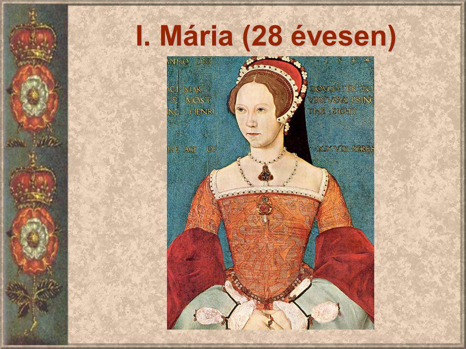 I. Mária (28 évesen)