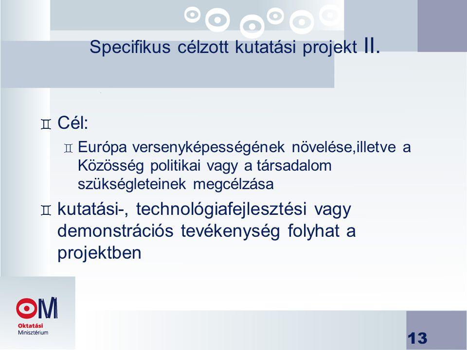 Specifikus célzott kutatási projekt II.