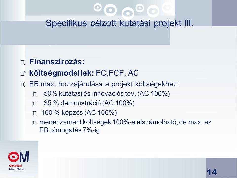 Specifikus célzott kutatási projekt III.