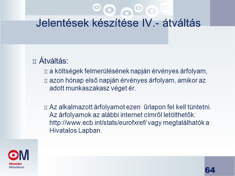 Jelentések készítése IV.- átváltás