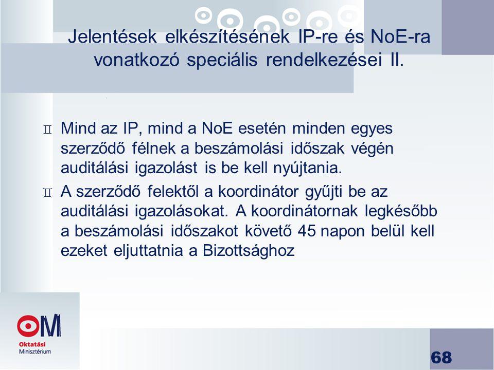 Jelentések elkészítésének IP-re és NoE-ra vonatkozó speciális rendelkezései II.
