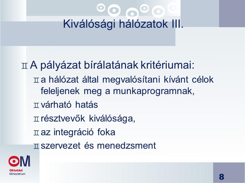 Kiválósági hálózatok III.