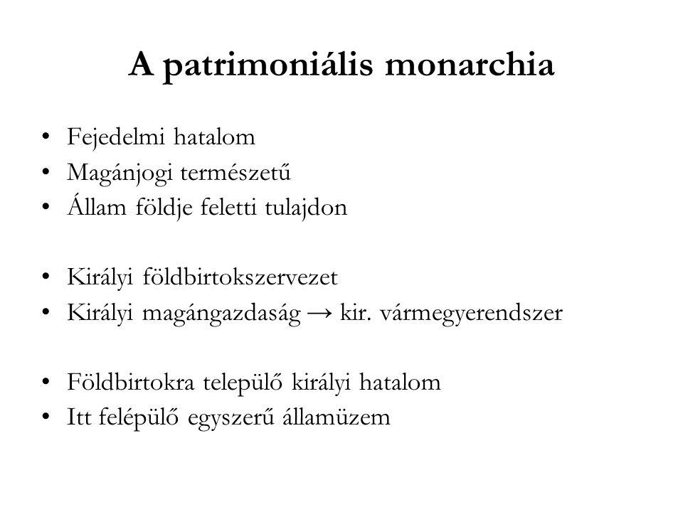 A patrimoniális monarchia