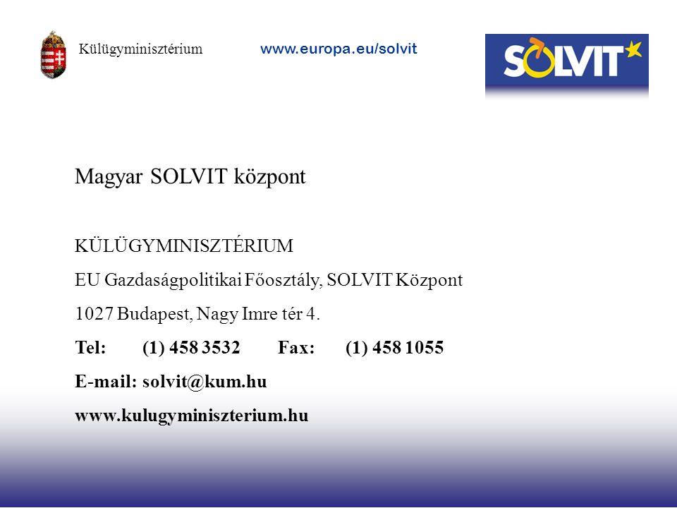 Magyar SOLVIT központ KÜLÜGYMINISZTÉRIUM