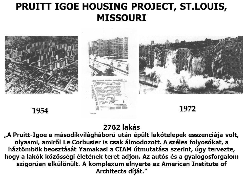 PRUITT IGOE HOUSING PROJECT, ST.LOUIS, MISSOURI