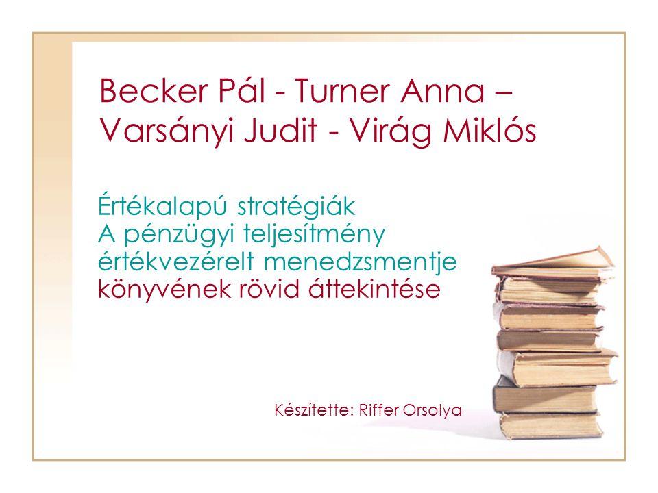 Becker Pál - Turner Anna – Varsányi Judit - Virág Miklós