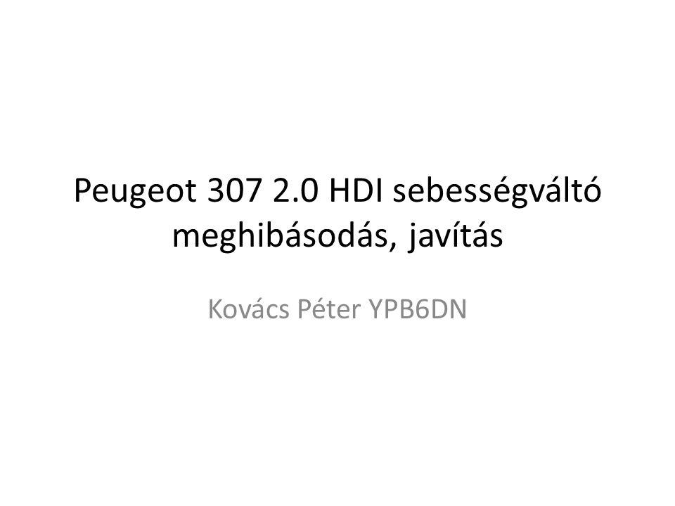 Peugeot 307 2.0 HDI sebességváltó meghibásodás, javítás