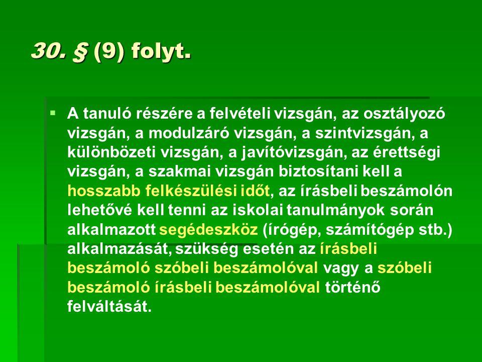 30. § (9) folyt.