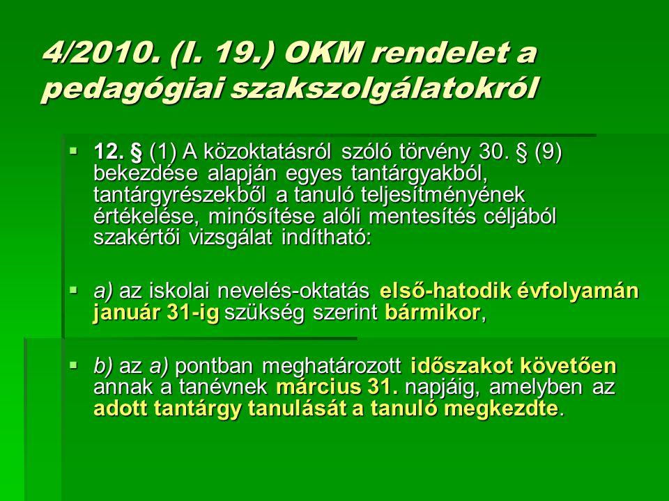 4/2010. (I. 19.) OKM rendelet a pedagógiai szakszolgálatokról