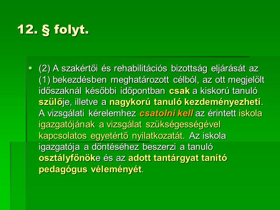 12. § folyt.