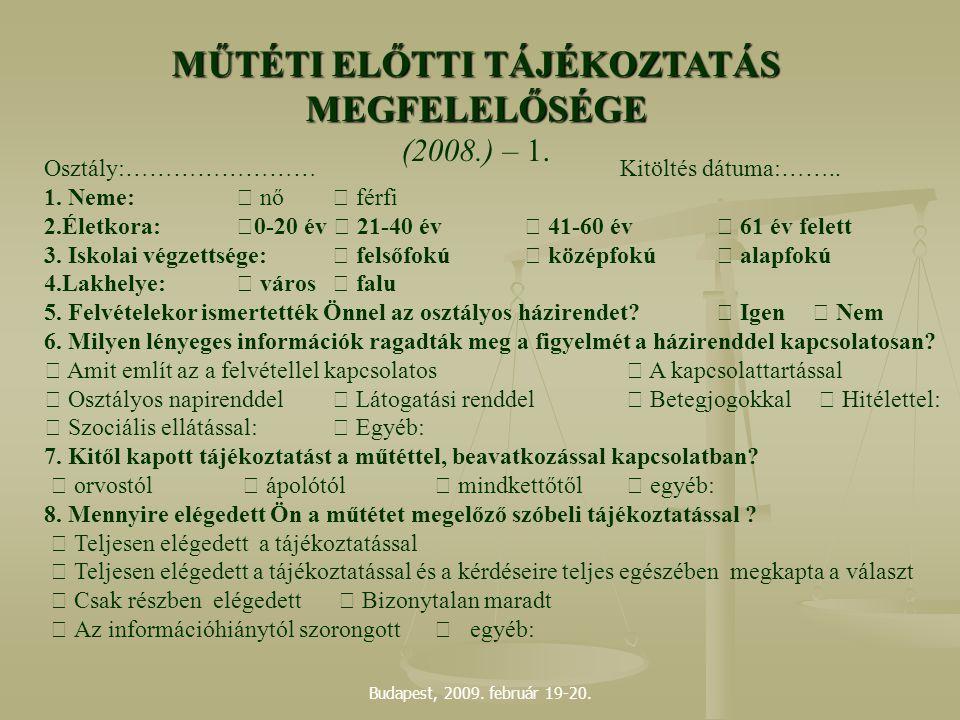 MŰTÉTI ELŐTTI TÁJÉKOZTATÁS MEGFELELŐSÉGE