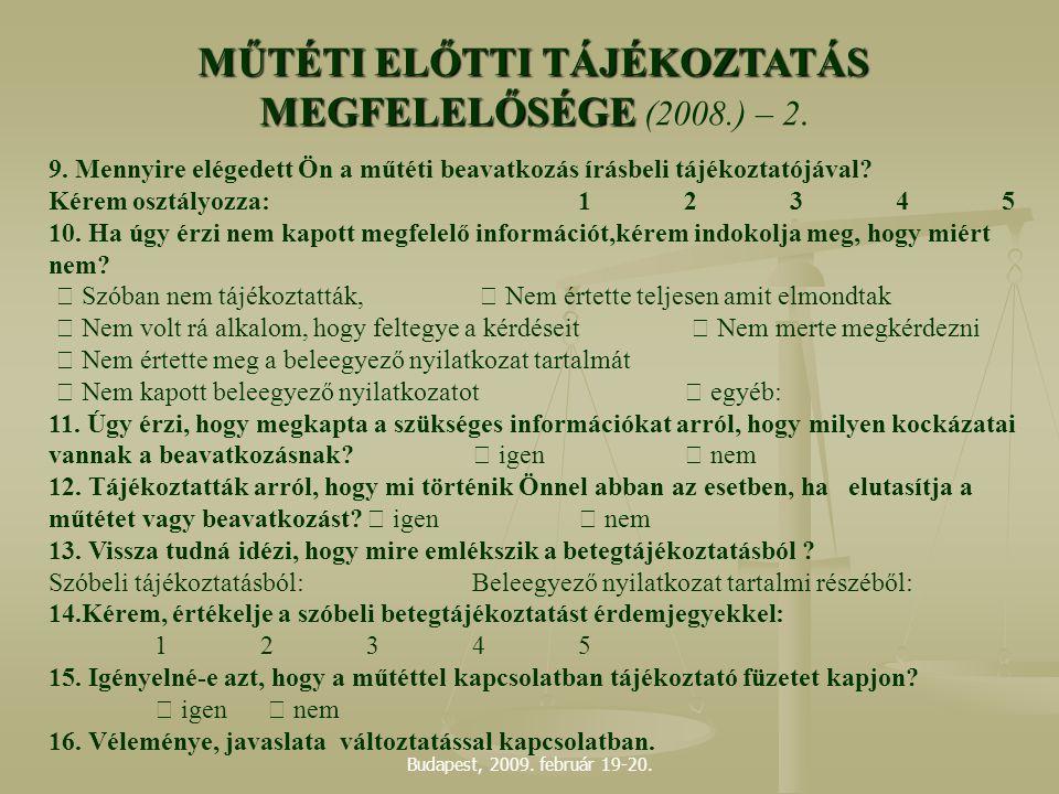 MŰTÉTI ELŐTTI TÁJÉKOZTATÁS MEGFELELŐSÉGE (2008.) – 2.