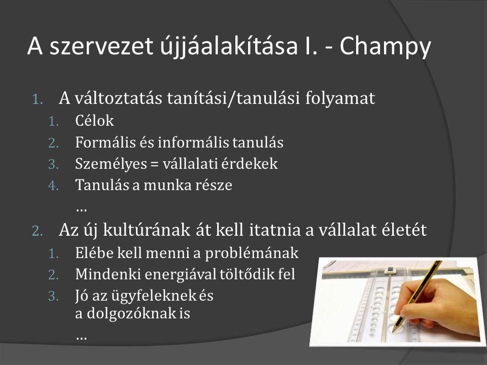 A szervezet újjáalakítása I. - Champy