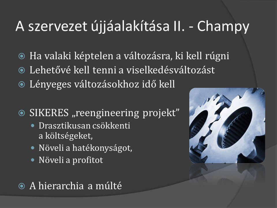A szervezet újjáalakítása II. - Champy