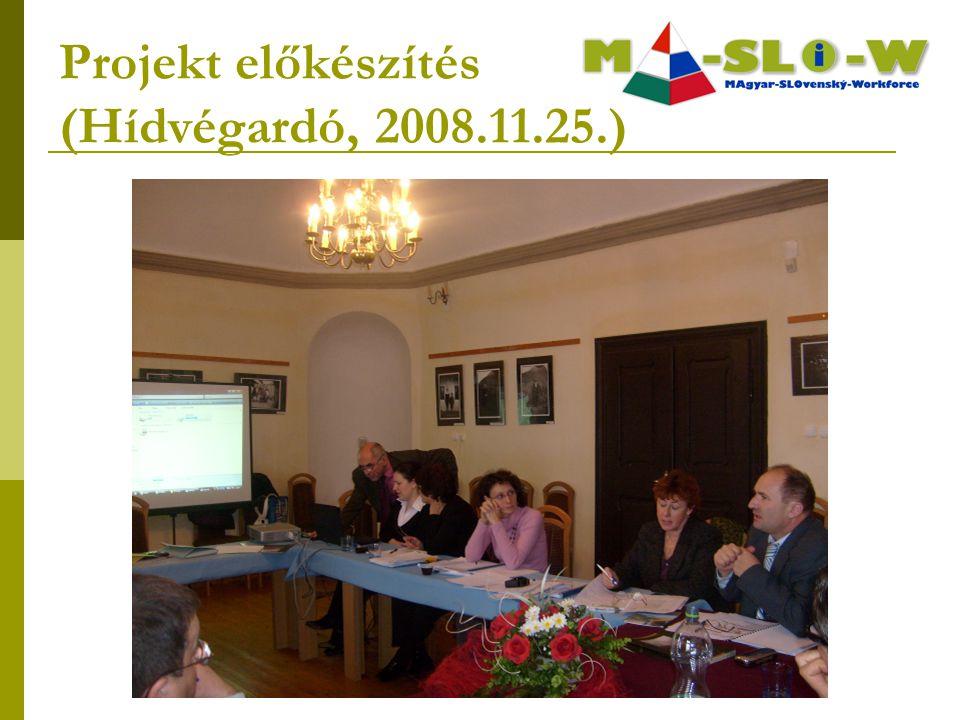 Projekt előkészítés (Hídvégardó, 2008.11.25.)