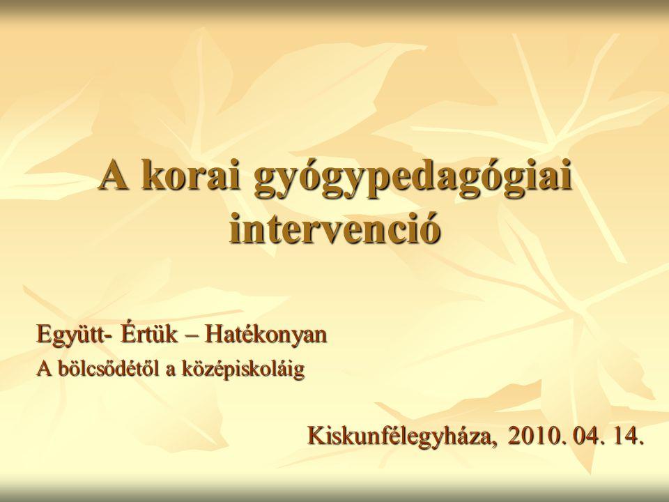 A korai gyógypedagógiai intervenció
