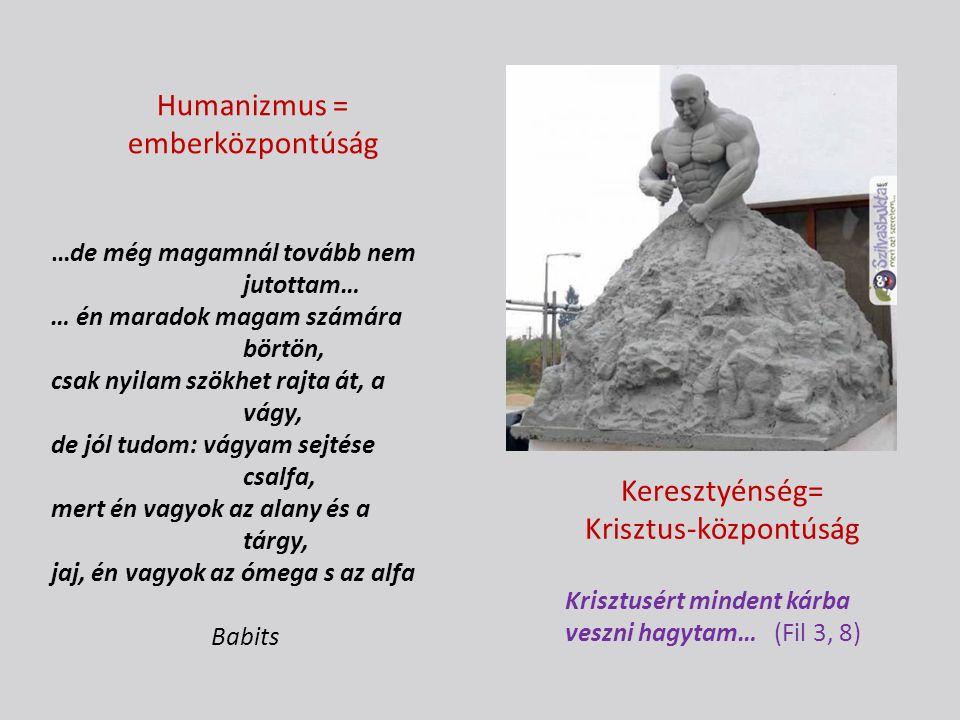 Humanizmus = emberközpontúság