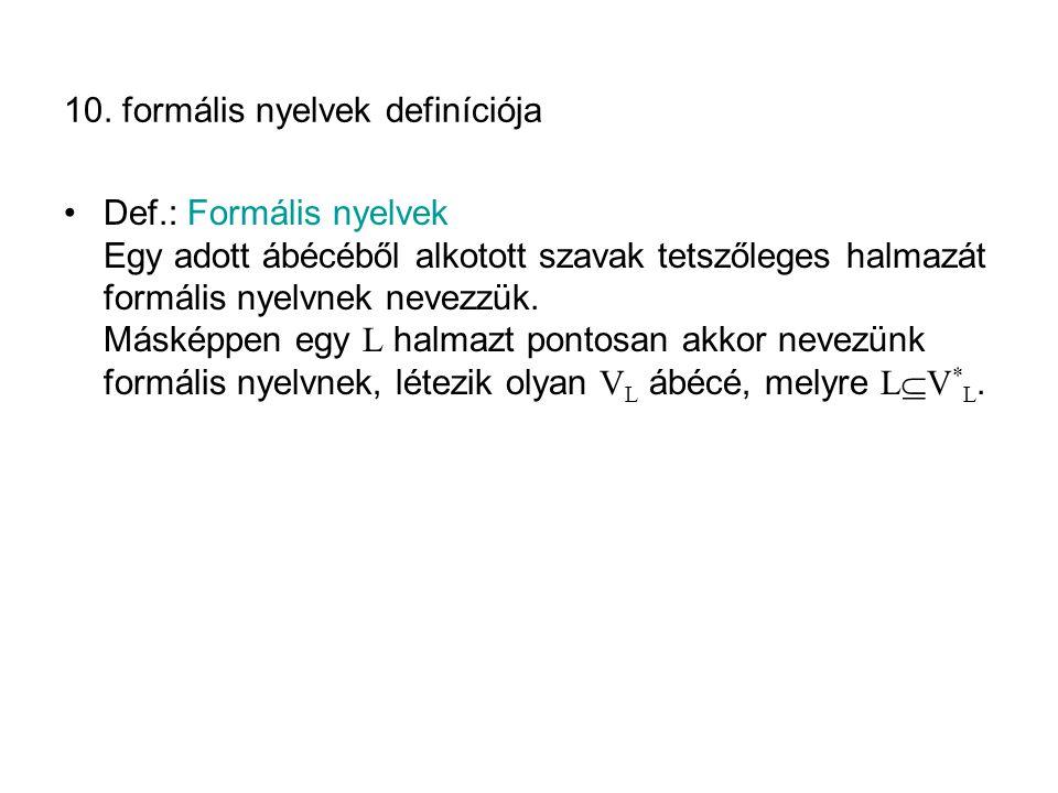 10. formális nyelvek definíciója