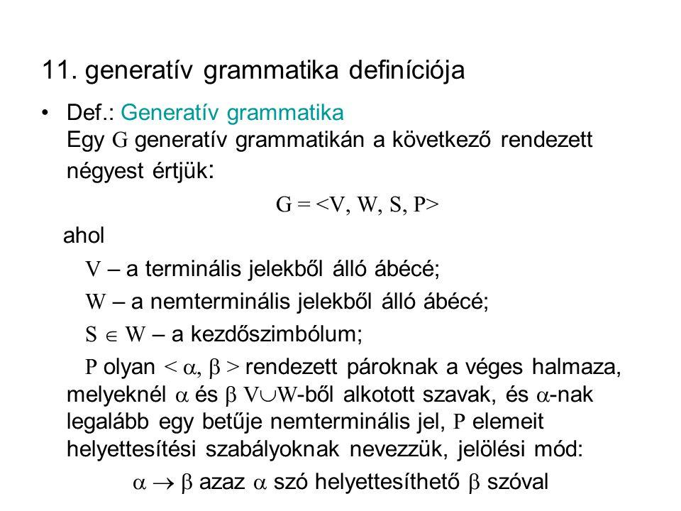 11. generatív grammatika definíciója