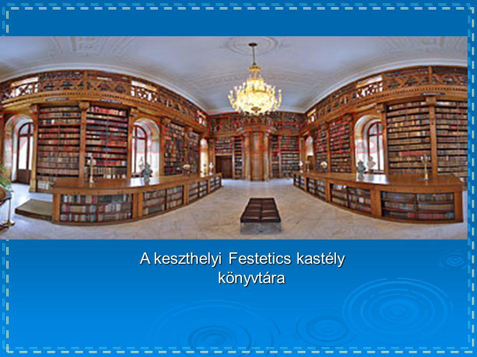 A keszthelyi Festetics kastély könyvtára