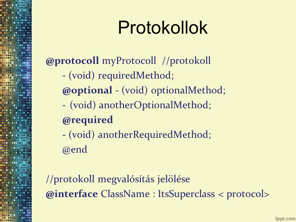 Protokollok @protocoll myProtocoll //protokoll